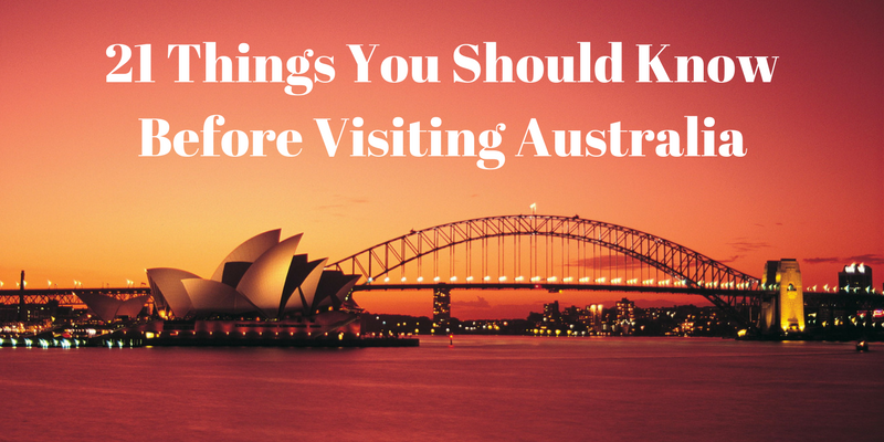 21 Things You Should Know Before Visiting Australia